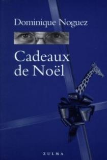 Cadeaux de Noël - DominiqueNoguez