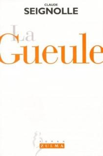 La gueule - ClaudeSeignolle