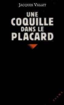 Une coquille dans le placard - JacquesVallet