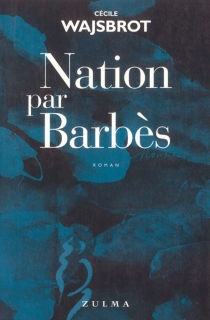 Nation par Barbès - Cécile Wajsbrot