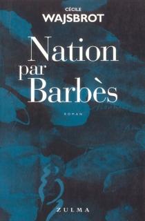 Nation par Barbès - CécileWajsbrot