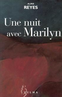 Une nuit avec Marilyn - AlinaReyes