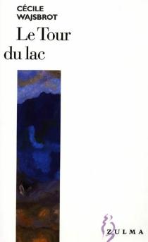 Le tour du lac - CécileWajsbrot