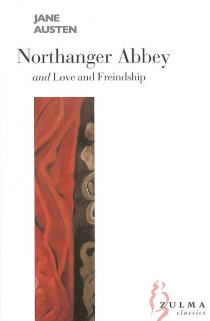 Northanger Abbey| Love and friendship - Jane Austen