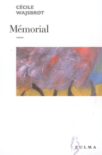 Mémorial - CécileWajsbrot