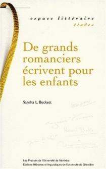 De grands romanciers écrivent pour les enfants : Henri Bosco, Jean Giono, J.-M. G. Le Clézio, Michel Tournier, Marguerite Yourcenar - SandraBeckett