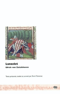 Lanzelet - Ulrich von Zatzikhoven