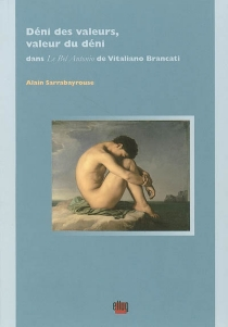 Déni des valeurs, valeur du déni dans Le bel Antonio de Vitaliano Brancati - AlainSarrabayrouse