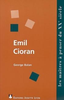 Emil Cioran, la lucidité libératrice ? - GeorgeBalan