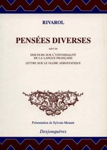Pensées diverses : et autres textes - Antoine deRivarol