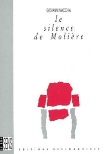 Le silence de Molière - GiovanniMacchia