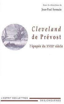 Cleveland de Prévost : l'épopée du XVIIIe siècle -