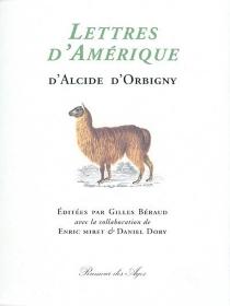 Lettres d'Amérique d'Alcide d'Orbigny -
