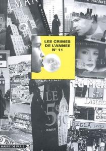 Crimes de l'année (Les), n° 11 - Bibliothèque des littératures policières