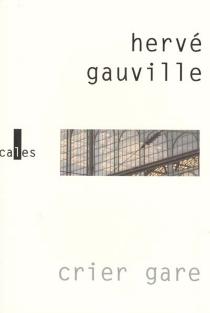 Crier gare - HervéGauville