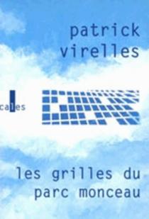 Les grilles du parc Monceau - PatrickVirelles