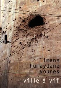 Ville à vif - ImaneHumaydane-Younes
