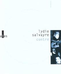 Contre - LydieSalvayre