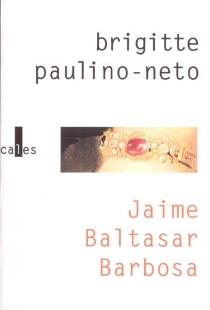 Jaime Baltasar Barbosa - BrigittePaulino-Neto