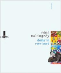 Demain revient - RémiMalingrëy