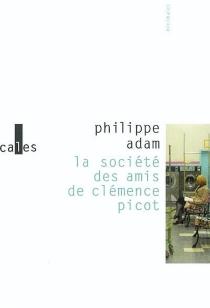 La société des amis de Clémence Picot - PhilippeAdam