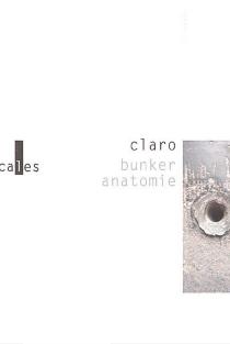 Bunker anatomie - Claro