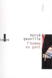 L'homme au gant - HervéGauville