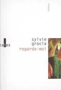 Regarde-moi - SylvieGracia