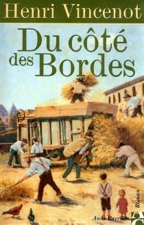 Du côté des Bordes - HenriVincenot