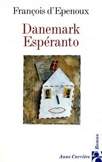 Danemark espéranto - François d'Epenoux