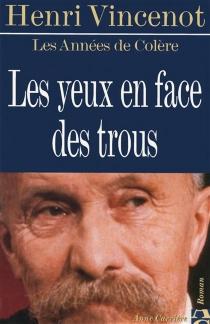 Les années de colère - HenriVincenot