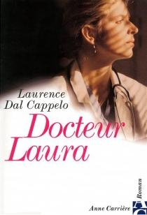 Docteur Laura - LaurenceDal Cappelo