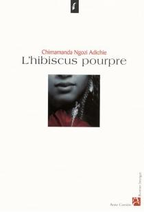 L'hibiscus pourpre - Chimamanda NgoziAdichie