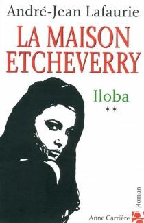 La maison Etcheverry - André-JeanLafaurie