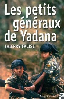 Les petits généraux de Yadana - ThierryFalise