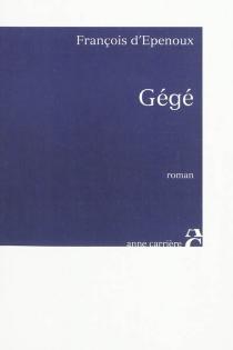 Gégé - François d'Epenoux