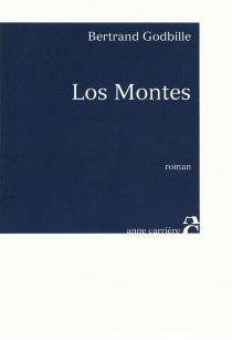 Los Montes - BertrandGodbille