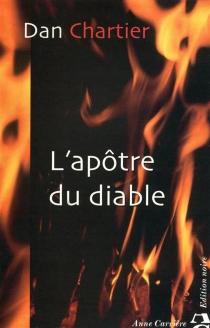 L'apôtre du diable - DanChartier