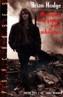 Musiques liturgiques pour nihilistes - BrianHodge