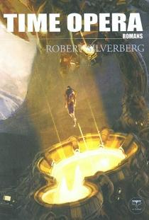 Time Opera - RobertSilverberg