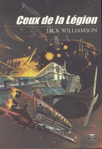 Ceux de la légion - JackWilliamson