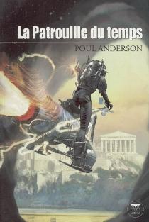 La patrouille du temps | Volume 1 - PoulAnderson