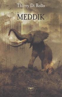Meddik ou Le rire du sourd - ThierryDi Rollo