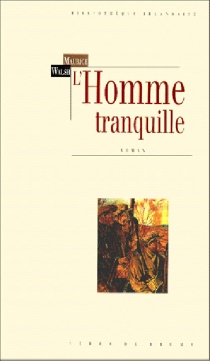 L'homme tranquille - Maurice Walsh