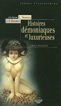 Histoires démoniaques et luxurieuses -