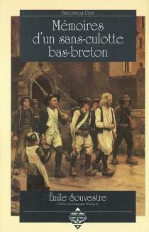 Mémoires d'un sans-culotte bas-breton - ÉmileSouvestre