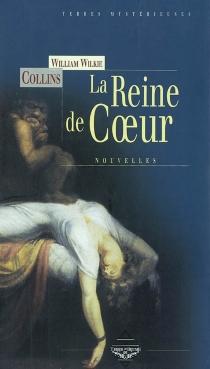 La reine de coeur - WilkieCollins