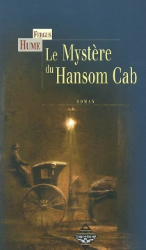Le mystère du Hansom Cab - FergusHume