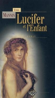 Lucifer et l'enfant - EthelMannin
