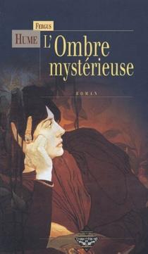 L'ombre mystérieuse - FergusHume